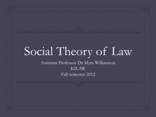 Social Theory of Law