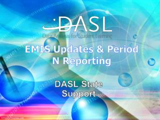EMIS Updates & Period N Reporting