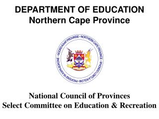 DEPARTMENT OF EDUCATION Northern Cape Province