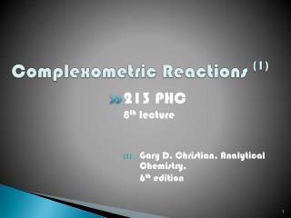 Complexometric Reactions (1)