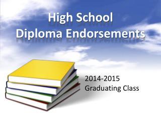 High School Diploma Endorsements