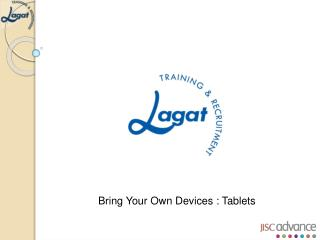 Bring Your Own Devices : Tablets