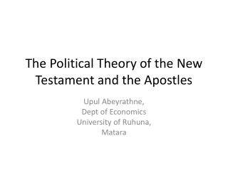 The Political Theory of the New Testament and the Apostles