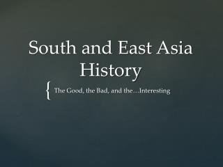 South and East Asia History