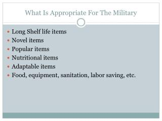 What Is Appropriate For The Military
