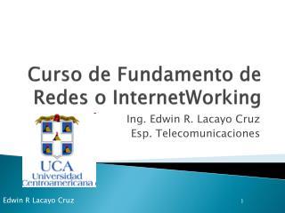 Curso de Fundamento de Redes o  InternetWorking