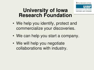 University of Iowa  Research Foundation