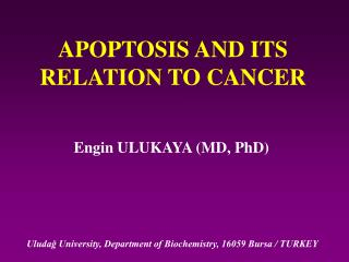 APOPTOSIS AND ITS RELATION TO CANCER