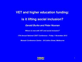 VET and higher education funding:  is  it  lifting  social  inclusion?