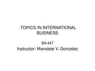 TOPICS IN INTERNATIONAL BUSINESS