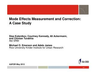 Mode Effects Measurement  and Correction:  A Case Study