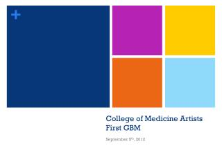 College of Medicine Artists First GBM