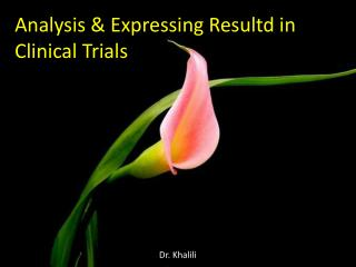 Analysis & Expressing Resultd in Clinical Trials