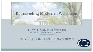 Redistricting Models in Wisconsin
