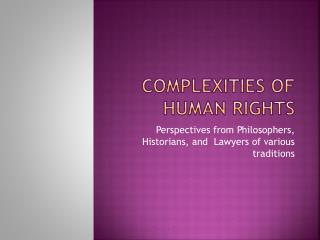 Complexities of human rights
