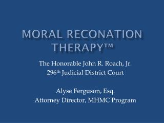 Moral  Reconation  Therapy™
