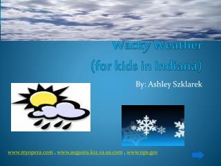 Wacky Weather  (for kids in Indiana)