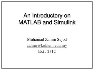 An Introductory on  MATLAB and Simulink