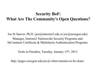 Security  BoF : What Are The Community's Open Questions?