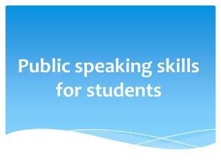 Public speaking skills for students
