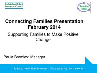 Connecting Families Presentation  February 2014