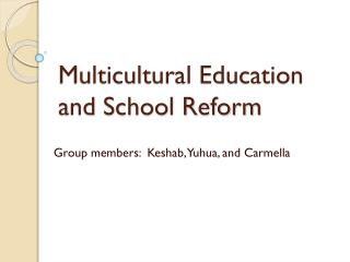 Multicultural Education and School Reform