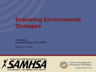 Evaluating Environmental Strategies