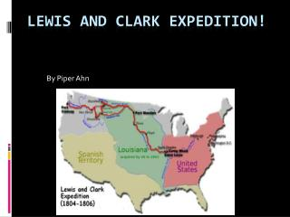 Lewis and Clark Expedition!