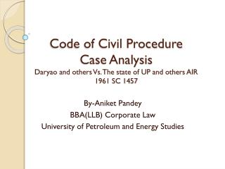 By- Aniket Pandey BBA(LLB) Corporate Law University of Petroleum and  Energy Studies