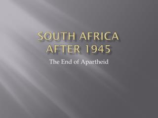South Africa after 1945