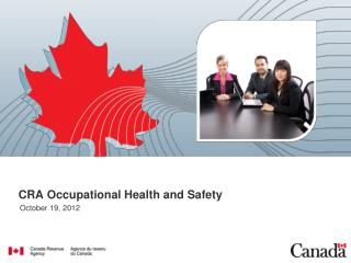 CRA Occupational Health and Safety
