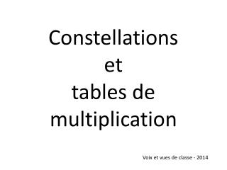 Constellations  et  tables de multiplication