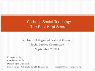 Catholic Social Teaching: The Best Kept Secret