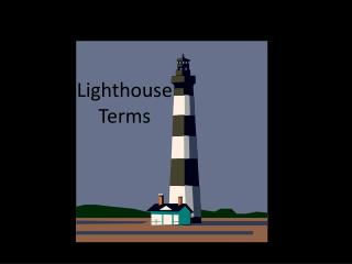 Lighthouse Terms