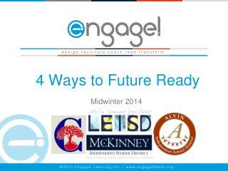 4 Ways to Future Ready