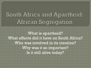 South Africa and Apartheid: African Segregation