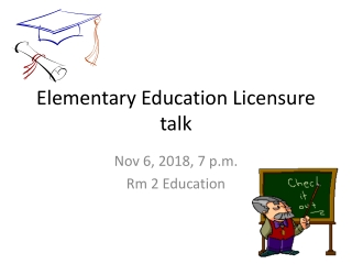 Elementary Education Licensure talk