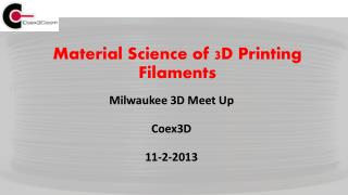Material Science of 3D Printing Filaments
