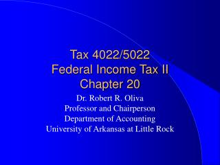 Tax 4022/5022                  Federal Income Tax II       Chapter 20