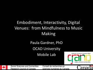 Embodiment, Interactivity, Digital Venues:   from Mindfulness  to Music Making