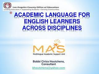 ACADEMIC LANGUAGE FOR ENGLISH LEARNERS  ACROSS DISCIPLINES
