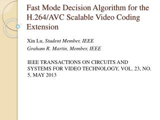 Fast Mode Decision Algorithm for the H.264/AVC Scalable Video Coding Extension
