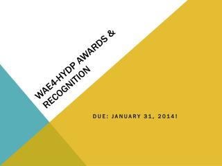 WAE4-HYDP AWARDS & Recognition
