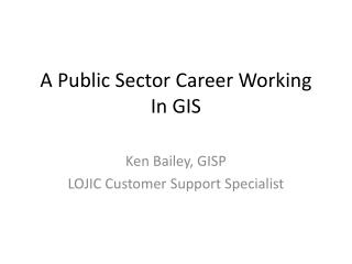 A Public Sector Career Working In GIS