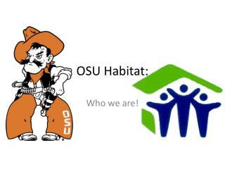 OSU Habitat: