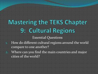 Mastering the TEKS Chapter 9:  Cultural Regions