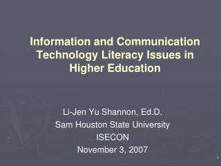 Information and Communication Technology Literacy Issues in Higher Education