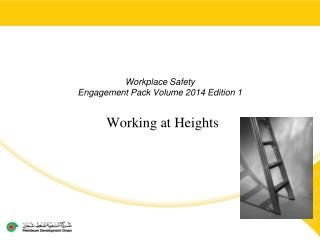 Workplace Safety  Engagement Pack Volume 2014 Edition 1