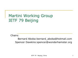 Martini Working Group IETF 79 Beijing