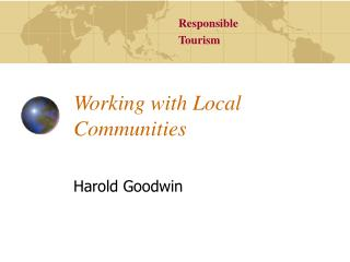 Responsible Tourism Working with Local Communities